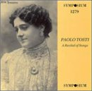 Paolo Tosti: Recital of Songs