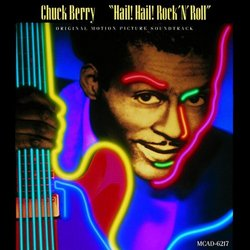 Chuck Berry - Hail! Hail! Rock 'N' Roll (1987 Documentary)