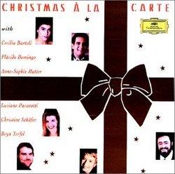 Christmas à la carte / Bartoli, Domingo, Mutter, Pavarotti, Schäfer, Terfel