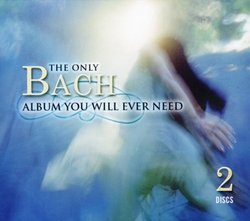 The Only Bach Album You Will Ever Need