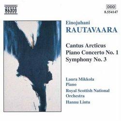 Rautavaara: Cantus Articus; Piano Concerto; Symphony No. 3