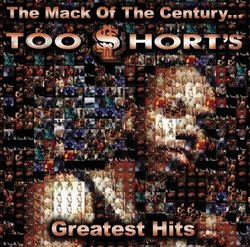 Mack of the Century: Too Short's Greatest Hits