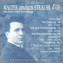 Bruno Walter Conducts Richard Strauss, The Early HMV Recordings