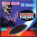 Screw Theory, Vol. 2: From Dusk 'Til Dawn
