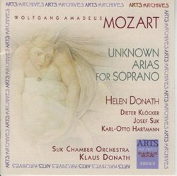 Mozart: Unknown Arias for Soprano