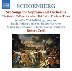 Schoenberg: Six Songs for Soprano and Orchestra