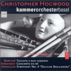 "Martinu: Toccata e due conzoni; Stravinsky: Concerto en Ré; Honegger: Symphony No. 4 ""Deliciae Basilienses"""