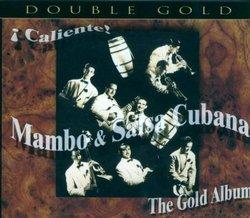 Caliente! Mambo & Salsa Cubana: The Gold Album