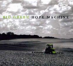 Big Green Hope Machine