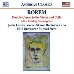 Rorem: Double Concerto for Violin and Cello; After Reading Shakespeare