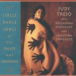 Circle Dance Songs of the Paiute & Shoshone