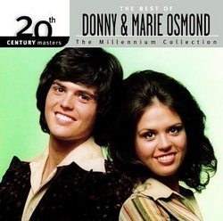 The Best of Donny & Marie Osmond - 20th Century Masters: Millennium Collection