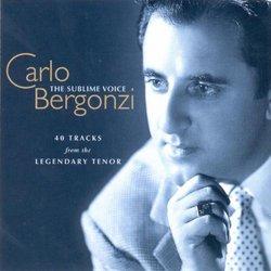 Carlo Bergonzi - The Sublime Voice ~ 40 Tracks from the Legendary Tenor