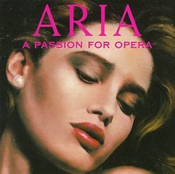 Aria: A Passion for Opera