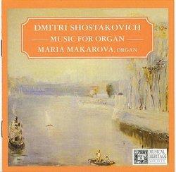 Shostakovich: Music For Organ/Maria Makarova