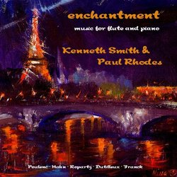 Enchantment: Music for Flute & Piano
