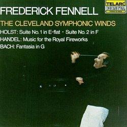 Holst: Suite No.1 & 2/Handel: Music for the Royal Fireworks/Bach: Fantasia in G
