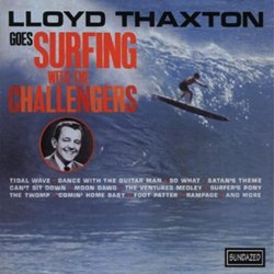 Lloyd Thaxton Goes Surfing With