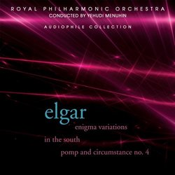 Elgar: Enigma Variations; In the South; Pomp and Circumstance No. 4