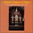 Historic Organs of Maine