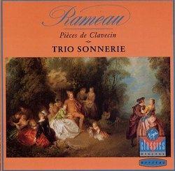 Rameau: Pièces de Clavecin en Concerts (1741) - Trio Sonnerie