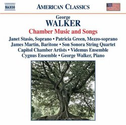 Walker: Chamber Music and Songs