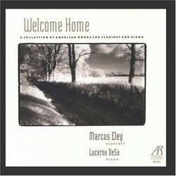Welcome Home: A Collection of American Works for Clarinet and Piano