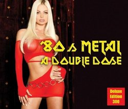 80s Metal: A Double Dose (Dlx)