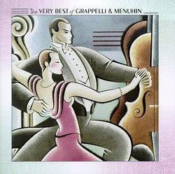 The Very Best of Grappelli and Menuhin