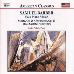 American Classics: Barber: COMPLETE PUBLISHED SOLO PIANO MUSIC