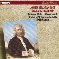 Bach: Musikalisches Opfer - The Musical Offering - L'Offrande Musicale BWV 1079