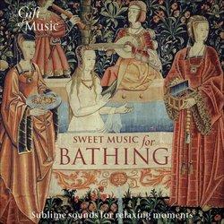Sweet Music for Bathing