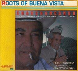 Charchaneando: Roots of Buena Vista