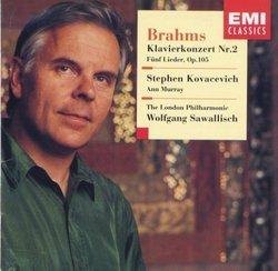 Brahms: Piano Concerto 2 / Five Songs, Op. 105 / Kovacevich / Sawallisch