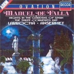 Falla: Nights in the Gardens of Spain / The Three Cornered Hat /