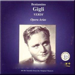 Beniamino Gigli: Verdi Opera Arias