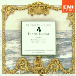 Frank Bridge: The Sea / Summer / Cherry Ripe / Enter Spring / Lament