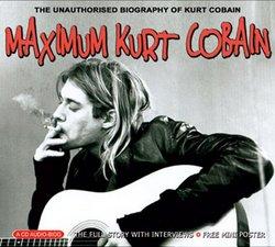 Maximum: Kurt Cobain