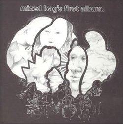 Mixed Bag 1st Album