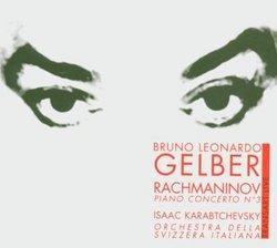 Gelber plays Rachmaninov: Piano Concerto No. 3