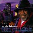 Big John Dickerson & Blue Chamber
