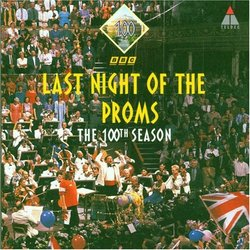 Last Night of the Proms: The 100th Season (1994)