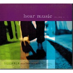 Sidewalk Music From Here to There - Hear Music Volume 4