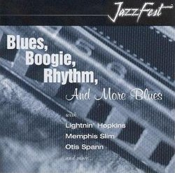 Blues, Boogie, Rhythm, and More Blues