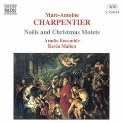 Charpentier - Noëls & Christmas Motets
