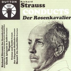 Strauss conducts Der Rosenkavalier