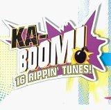 Ka-Boom! - 16 Rippin' Tunes