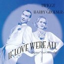If Love Were All (1999 Off-Broadway Cast)