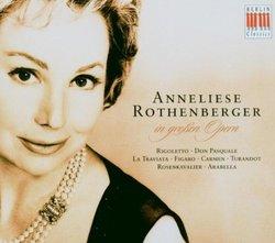 Anneliese Rothenberger in großen Opern