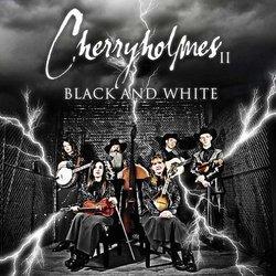 Cherryholmes II Black & White